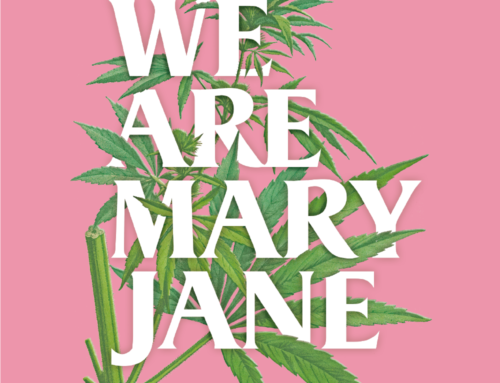WE ARE MARY JANE!  A must see exhibit in Barcelona celebrating Women of Weed!